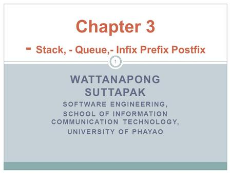 Chapter 3 - Stack, - Queue,- Infix Prefix Postfix
