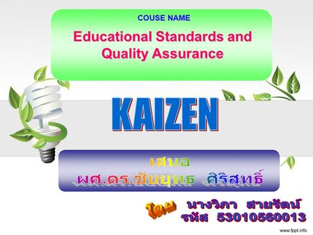 Educational Standards and Quality Assurance COUSE NAME.