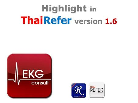 Highlight in ThaiRefer version 1.6. ประมวลฟังก์ชั่น ThaiRefer version 1.0  1.5  Search Engine  Refer Back  Forward  Denial  Update  Memo  Save.