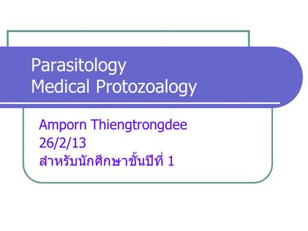 Parasitology Medical Protozoalogy