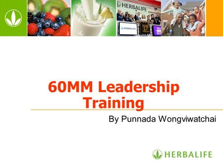 60MM Leadership Training By Punnada Wongviwatchai.