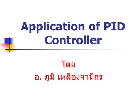 Application of PID Controller