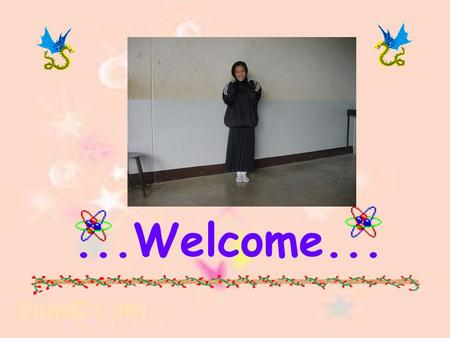 ...Welcome....
