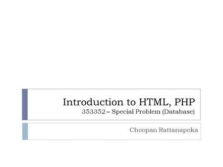 Introduction to HTML, PHP – Special Problem (Database)