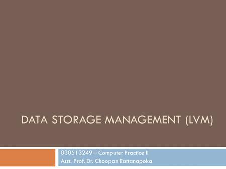 Data Storage Management (LVM)