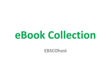 EBook Collection EBSCOhost.