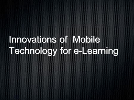 Innovations of Mobile Technology for e-Learning. ขั้นตอนการดำเนินงาน Install phpMotion Design & Programming Testing & Distributing.