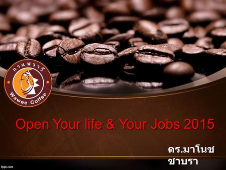 Open Your life & Your Jobs 2015