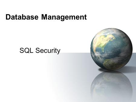 Database Management SQL Security.