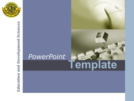 Education and Development Sciences Template PowerPoint.
