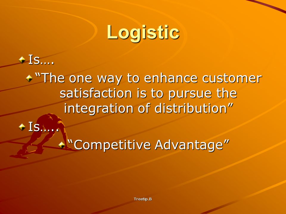 Treetip.B Marketing & Logistic ProductPrice PlacePromotion Channel & DistributionManagement