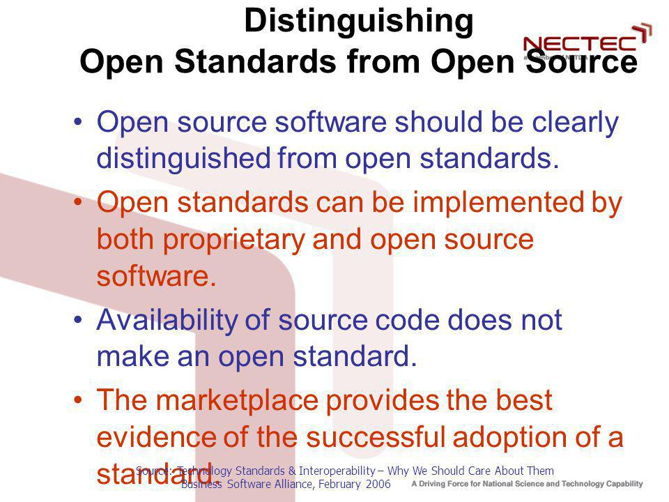 Open Standards Proprietary Standards Commercial Software Free and Open Source Software TCP/IP, HTTP, SSL, SMTP, MIME, W3C, IMAP, LDAP, XML, Unicode, SQL, UDDI, SOAP, JPEG, MPEG, ISO 3166, IEEE802.1X ZIP, GIF.DOC,.PPT ODF, Java, PDF Open XML Open vs Proprietary Standards
