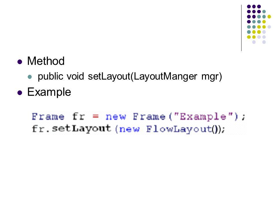FlowLayout เป็นการจัดวาง component ที่วางเรียงลำดับจาก ซ้ายไปขวา ถ้าวางจนเต็มแล้วจะวางลงข้างล่าง ต่อไป 1 2 3 4 5 6