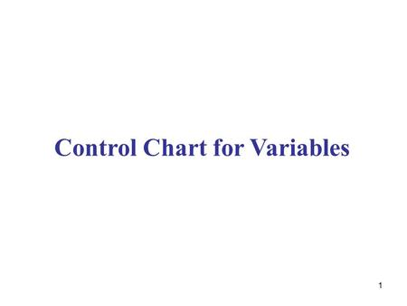 Control Chart for Variables
