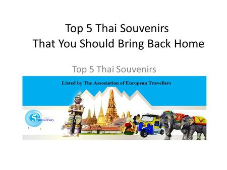 TOP 5 THAI SOUVENIRS to buy in Thailand