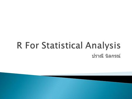 R For Statistical Analysis