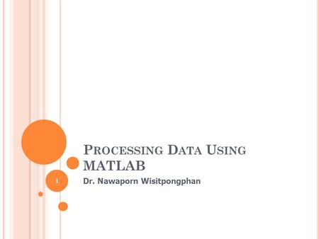 Processing Data Using MATLAB