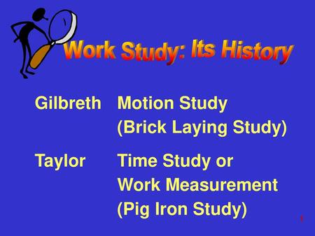 Work Study: Its History
