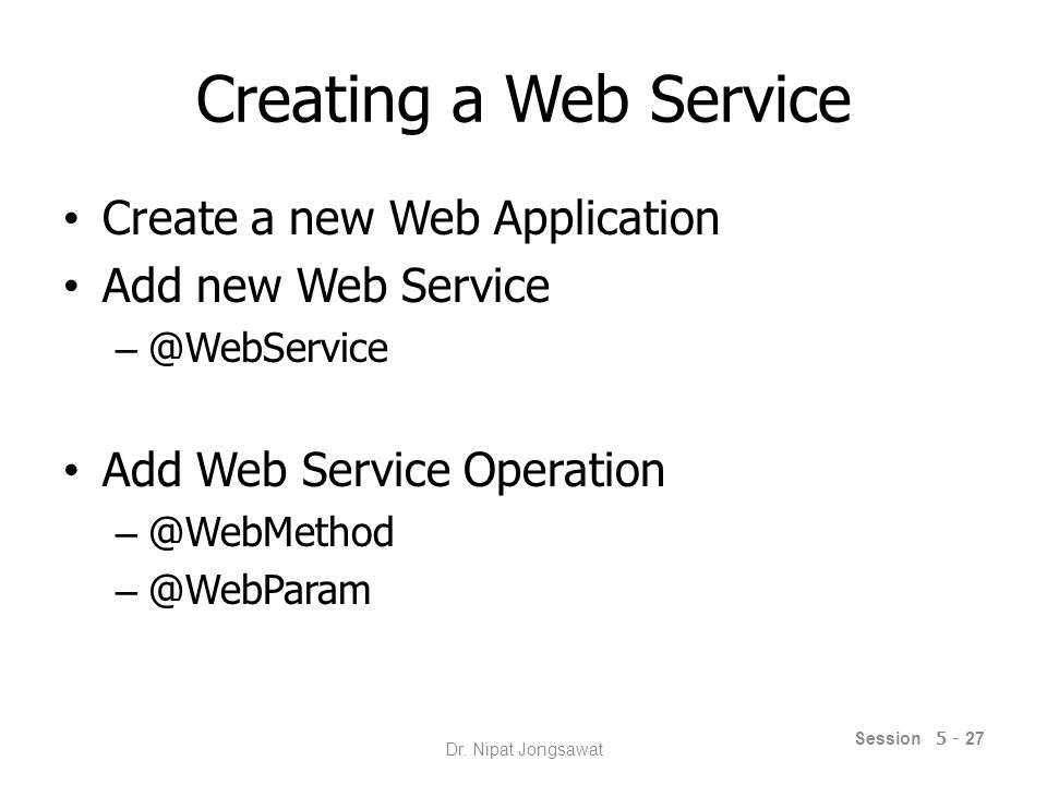 Coding the Client @WebServiceRef to declare a reference to a web service.