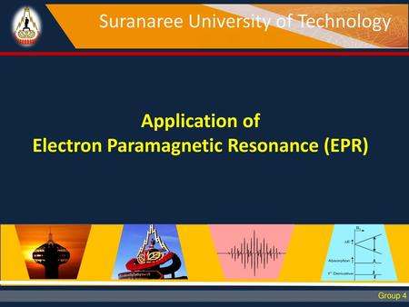 Application of Electron Paramagnetic Resonance (EPR)