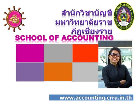 Www.accounting.crru.in.th. www.accounting.crru.a c.th Asst.Prof. Dr. Panchat Akarak.