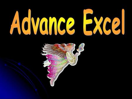 Advance Excel.