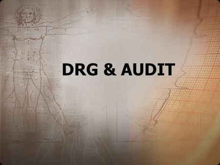 DRG & AUDIT.