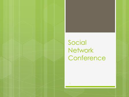 Social Network Conference