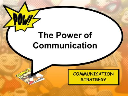 The Power of Communication
