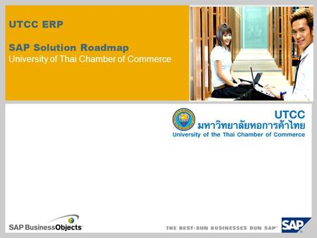 UTCC ERP SAP Solution Roadmap University of Thai Chamber of Commerce.