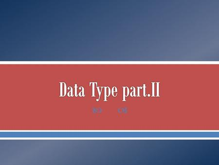 Data Type part.II.