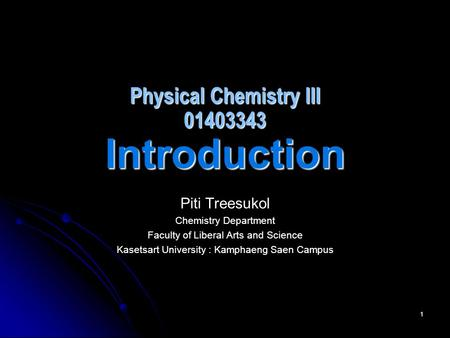 Physical Chemistry III Introduction
