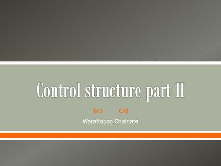 Control structure part II