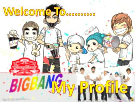 Welcome To………. My Profile.