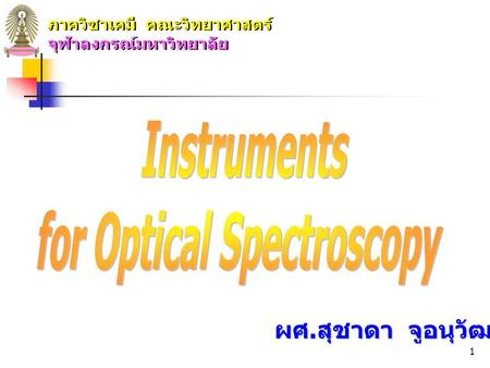 for Optical Spectroscopy