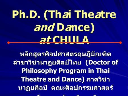 Ph.D. (Thai Theatre and Dance) at CHULA