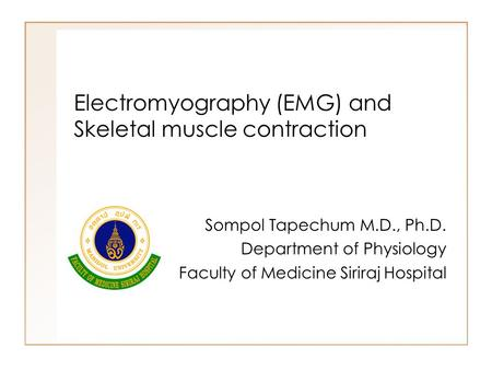 Electromyography (EMG) and Skeletal muscle contraction