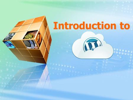Introduction to Wordpress Internet Usage Social Network.