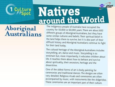 Cultural notes The Australian continent was explored first by the Dutch in the 17th century and then by the English Captain, James Cook who reached.