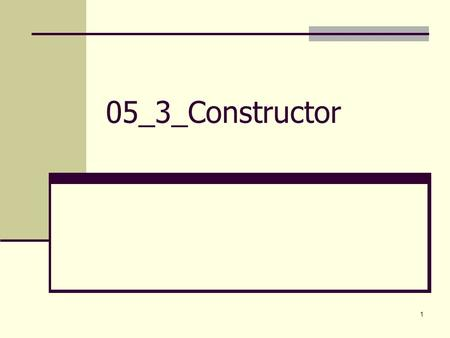 05_3_Constructor.