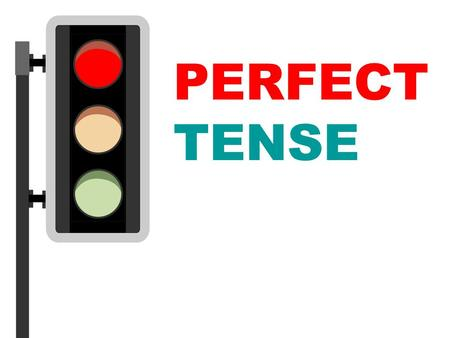PERFECT TENSE. Present Perfect Tense Subject + have,has + V3 + Object. 1. ใช้กับเหตุการณ์ที่ไม่ระบุเวลาในอดีต He has sold his car. (When? We don't know.)