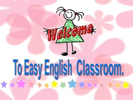 To Easy English Classroom..