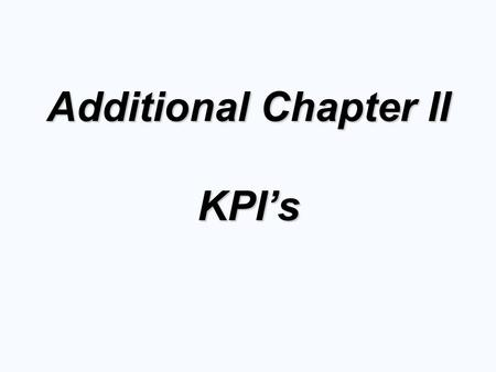 Additional Chapter II KPI's