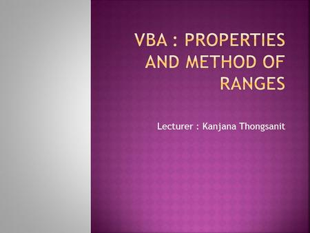 VBA : Properties and Method of Ranges