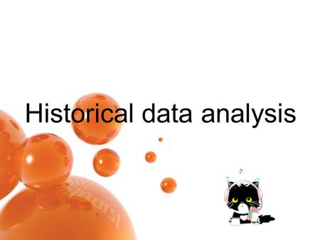 Historical data analysis