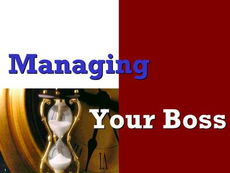 Managing Your Boss.