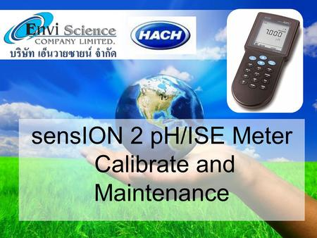 Www.enviscience.co.th sensION 2 pH/ISE Meter Calibrate and Maintenance.