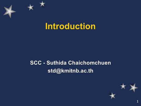 1 Introduction SCC - Suthida Chaichomchuen