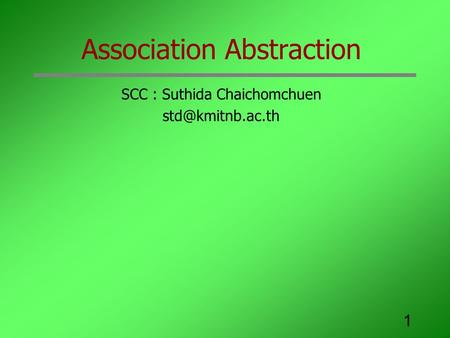 1 Association Abstraction SCC : Suthida Chaichomchuen