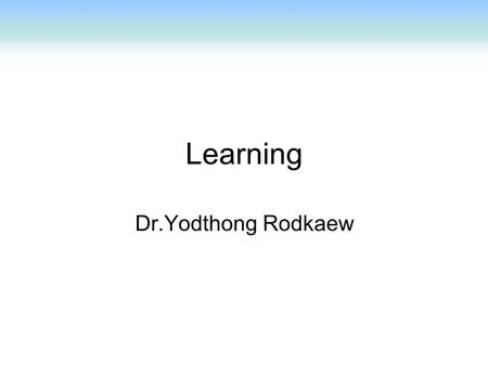Learning Dr.Yodthong Rodkaew. IQ test